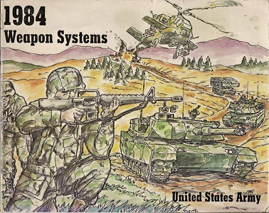 1984 WEAPON SYSTEMS: UNITED STATES ARMY
