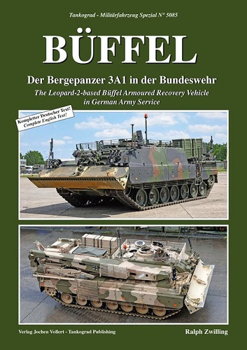 Büffel - The Leopard-2-based Armoured Recovery Vehicle in Germa