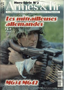 HS ACTION N° 2 - LES MITRAILLEUSES ALLEMANDES MG 34 MG 42