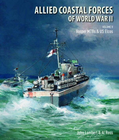 ALLIED COASTAL FORCES OF WWII VOLUME 2