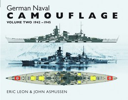 GERMAN NAVAL CAMOUFLAGE VOL 2 1942-45