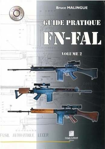 GUIDE PRATIQUE DU FN-FAL VOLUME 2