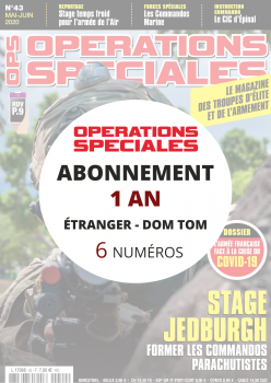 Abonnement OPERATIONS SPECIALES Etranger Dom Tom 1 an