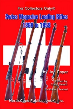 SWISS MAGAZINE LOADING RIFLES 1869 TO 1958