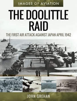 THE DOOLITTLE RAID <BR><BR>  The First Air Attack Against Japan, April 1942