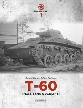 T-60 SMALL TANK & VARIANTS <BR><BR> Red machines 1