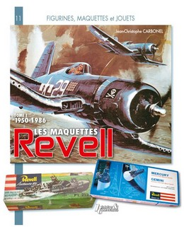 LES MAQUETTES REVELL TOME 1