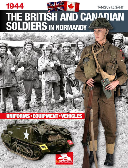THE BRITISH AND CANADIAN SOLDIERS IN NORMANDY