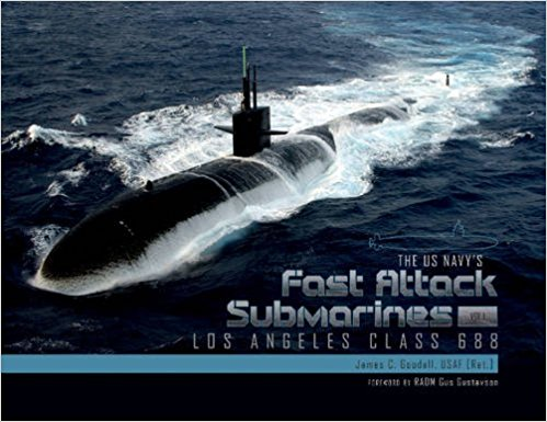THE US NAVY'S FAST ATTACK SUBMARINES VOL.1 LOS ANGELES CLASS 688